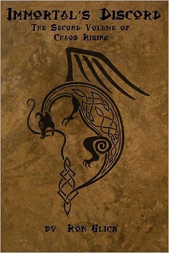 Immortal's Discord (Chaos Rising Book 2) (Volume 2): Ron