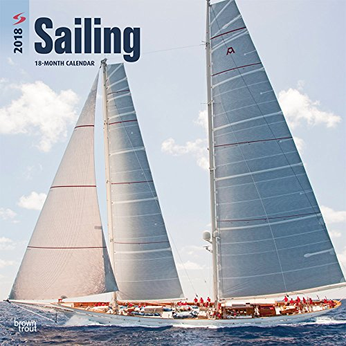 Sailing 2018 12 x 12 Inch Monthly Square Wall Calendar, Boat Ocean Sea Sport (Multilingual Edition)