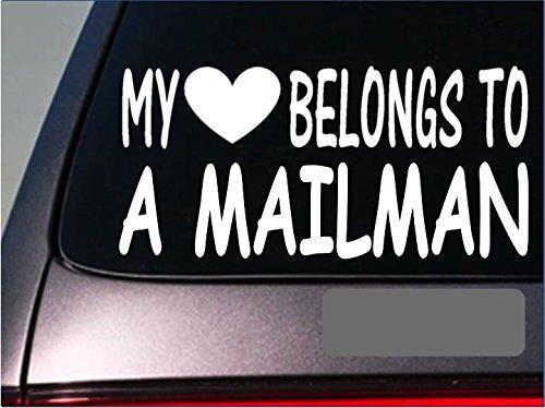 "Mailman My heart belongs Sticker *G531* 8"" Vinyl mail truck post office uniform"
