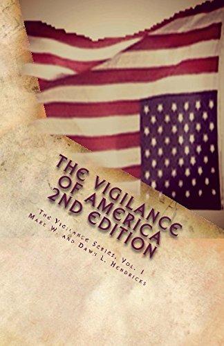 The Vigilance of America: Large Print (The Vigilance Series) (Volume - Terms Futuristic
