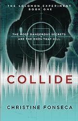 Collide (The Solomon Experiments) (Volume 1)