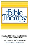 Bible Therapy, E. C. Wittman and C. R. Bollman, 0595095577