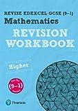 REVISE Edexcel GCSE (9-1) Mathematics Higher Revision Workbook: For the 9-1 Qualifications (REVISE Edexcel GCSE Maths 2015)