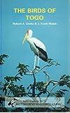 The Birds of Togo: An Annotated Checklist (B.O.U. check-list)