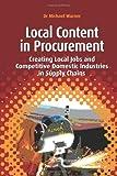 Local Content in Procurement, Michael Warner, 1906093644