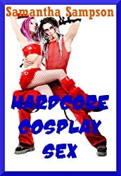 Hardcore Cosplay Sex: Five Rough Sex Erotica Stories