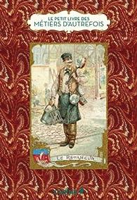 Le petit livre des métiers d'autrefois par Dominique Foufelle