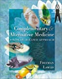 img - for Mosby's Complementary Alternative Medicine: A Research Based Approach by Lyn W. Freeman PhD (2000-08-22) book / textbook / text book