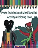 img - for Prada Enchilada and Mimi Tortellini Activity & Coloring Book book / textbook / text book