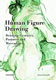 img - for Human Figure Drawing: Drawing Gestures, Pictures and Movements book / textbook / text book