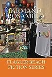 JandJ Fitness Complete (Flagler Beach Fiction Series Book 3)