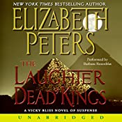 Laughter of Dead Kings: The Sixth Vicky Bliss Mystery | Elizabeth Peters