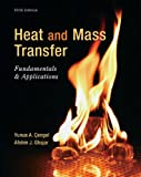 Heat and Mass Transfer: Fundamentals and Applications (Mechanical Engineering)