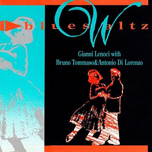 Blues Waltz Original Version Gianni Lenoci With Bruno