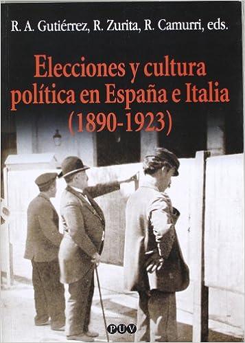 Elecciones y cultura política en España e Italia 1890-1923 : 98 Oberta: Amazon.es: VARIOS AUTORES: Libros