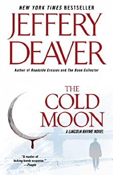 |DJVU| The Cold Moon: A Lincoln Rhyme Novel (Kathryn Dance Thrillers Book 7). incluido Hoteles Inside filiales states STORY 515ew7B1IvL._SY346_