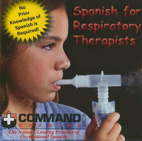 Spanish for Respiratory Therapists (Audio CD)