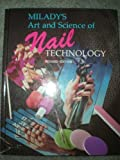 Art and Science of Nail Technology, Milady Publishing Company Staff, 1562531174