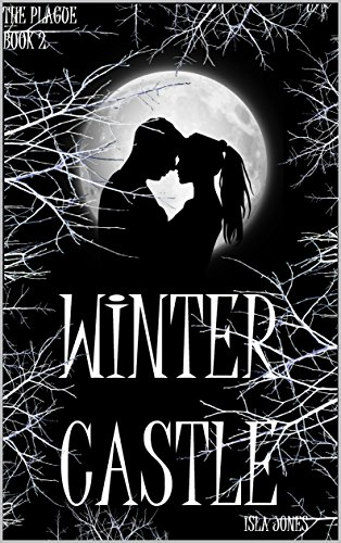 Winter Castle (Winter Plague Book 2)