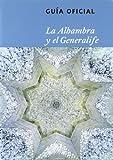 De la Alhambra y el Generalife : guía oficial de la Alhambra
