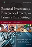 img - for Essential Procedures for Emergency, Urgent, and Primary Care Settings, Second Edition: A Clinical Companion book / textbook / text book
