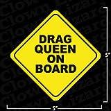 """Drag Queen On Board"" Funny Bumper or Window Sticker"