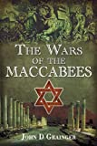 The Wars of the Maccabees