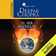 El Ser Superior (Narración en Castellano) [The Higher Self]: La Magia de la Evolución Total [The Magic of Tota