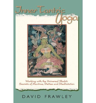 inner-tantric-yoga-working-with-the-universal-shakti
