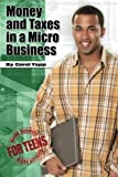Money and Taxes in a Micro Business