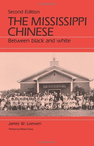 The Mississippi Chinese : Between Black and White, Second Edition by James W. Loewen (1988-01-24)