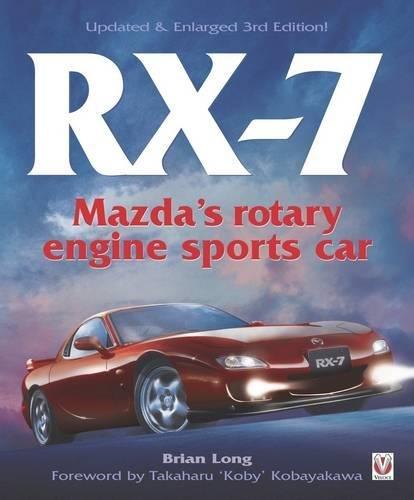 - RX-7 Mazda's Rotary Engine Sports Car: Third Edition