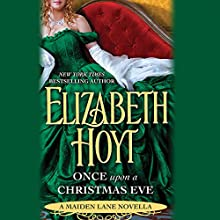 Once Upon a Christmas Eve: A Maiden Lane Novella Audiobook by Elizabeth Hoyt Narrated by Ashford McNab