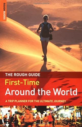 the rough guide first time around the world a trip planner for the rh amazon com Rough Guide London Rough Guide India