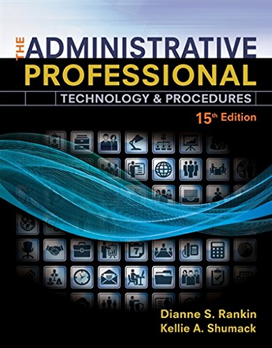The Administrative Professional: Technology & Procedures, Spiral bound Version (MindTap Course List)