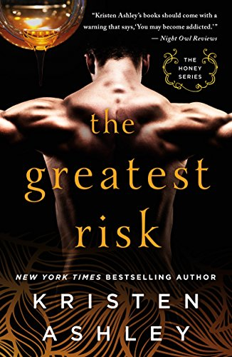 The Greatest Risk (The Honey Series)