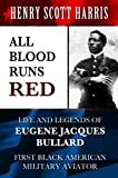 All Blood Runs Red: Life and Legends of Eugene