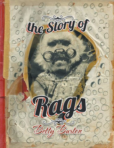 The Story of Rags - Burton Rag