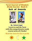 Tarot Journal of Wisdom Study Course: Book 6, Velvet Angel, 1441416080