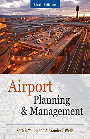 AIRPORT PLANNING AND MANAGEMENT 6/E (Alexander Delay)