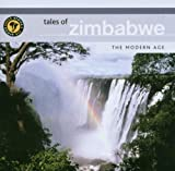 Tales of Zimbabwe: The Modern Age