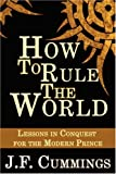 How to Rule the World, J. F. Cummings, 4902837005