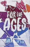 For the Ages (Long Live Dead Reckless) (Volume 2)