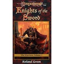 Knights of the Sword: The Warriors, Volume III