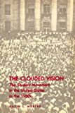 img - for The Clouded Vision: The Student Movement in the United States in the 1960s book / textbook / text book