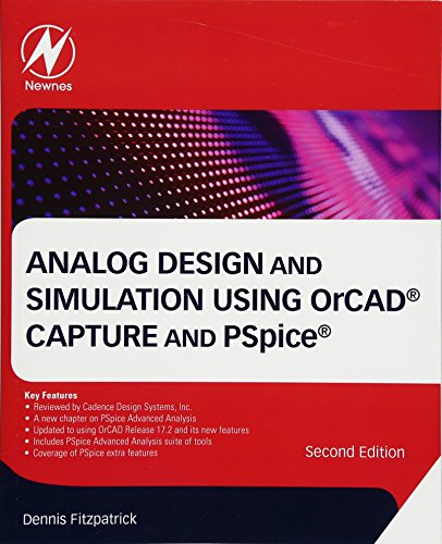 Analog Design and Simulation Using OrCAD Capture and PSpice (Analog Design)