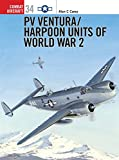img - for PV Ventura: Harpoon Units of World War II book / textbook / text book