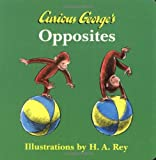 Curious George's Opposites, , 0618277099