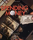 Spending Money, Tanya Thayer, 0822512610