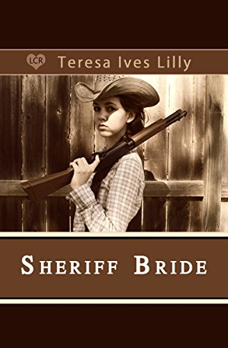 Sheriff bride sams story kindle edition by teresa ives lilly sheriff bride sams story by lilly teresa ives shelby anne lilly fandeluxe Gallery